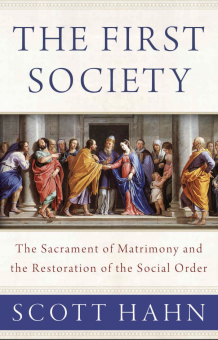 First Society - The Sacrament of Matrimony