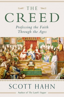 The Creed - Professing the Faith Through the Ages