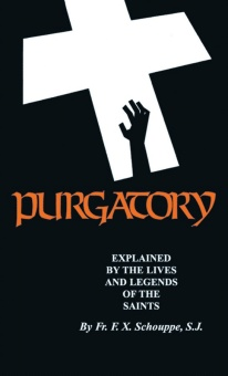 Purgatory - explained by the lives and l