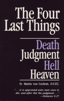 Four last things, the: Death, Judgment,