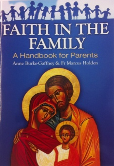 Faith in the Family - a handbook (CTS)