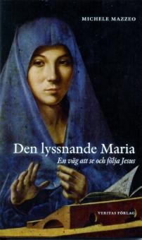Den Lyssnande Maria
