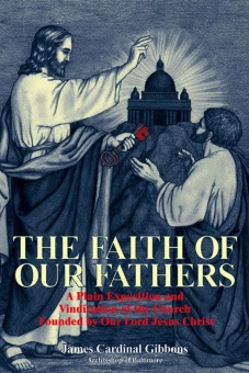 Faith of our Fathers, the
