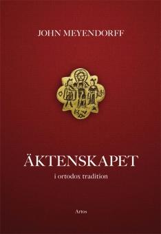Äktenskapet, i ortodox tradition