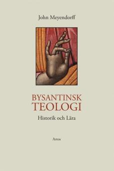 Bysantinsk teologi - Historik och lära