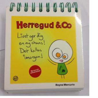 Herregud & Co – Livet ger dig en ny chans!