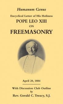 Humanum Genus - Encyclical Letter of Pope XIII on Freemasonry