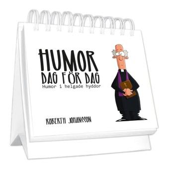 Humor dag för dag - Humor i helgade hyddor
