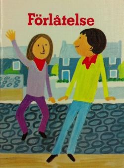 Förlåtelse - en bok om förlåtelsens sakr