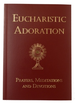 Eucharistic Adoration - Flexi-Bound Edition (CTS)
