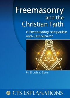 Freemasonry and the Christian Faith (CTS)