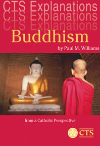 Buddhism - from a Catholic Perspective (CTS)