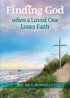 Finding God When a Loved One Loses Faith (CTS)