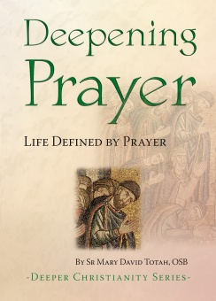 Deepening Prayer - Life Defined by Prayer (CTS)
