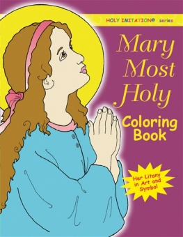 Mary Most Holy Coloring Book