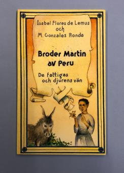 Broder Martin av Peru - De fattigas och djurens vän
