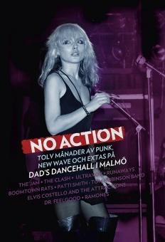 No Action - Tolv månader av punk, new wave och extas på Dad's Dancehall i Malmö
