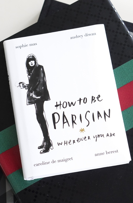 NEW MAGS - How to be Parisian