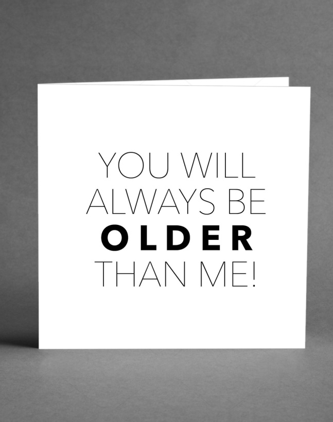 CARD STORE - You Will Always Be Older