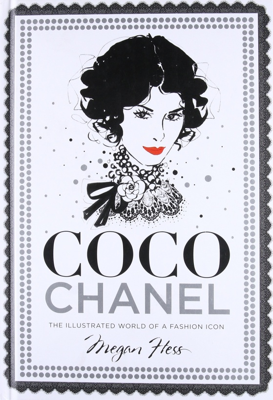 NEW MAGS - Coco Chanel - The Illustrated World of a Fashion Icon