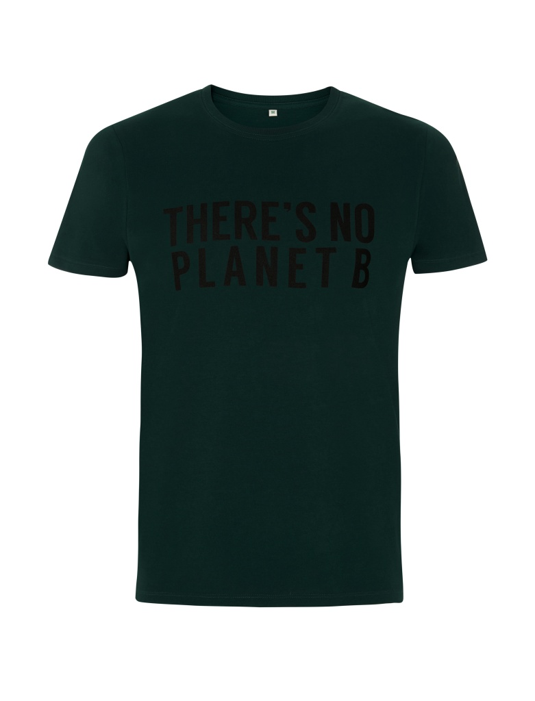 There´s No Planet B Unisex - Bottle Green