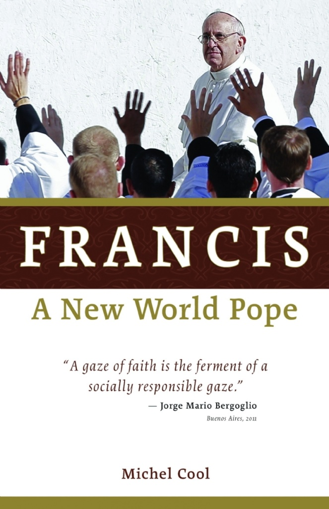 Francis - A New World Pope