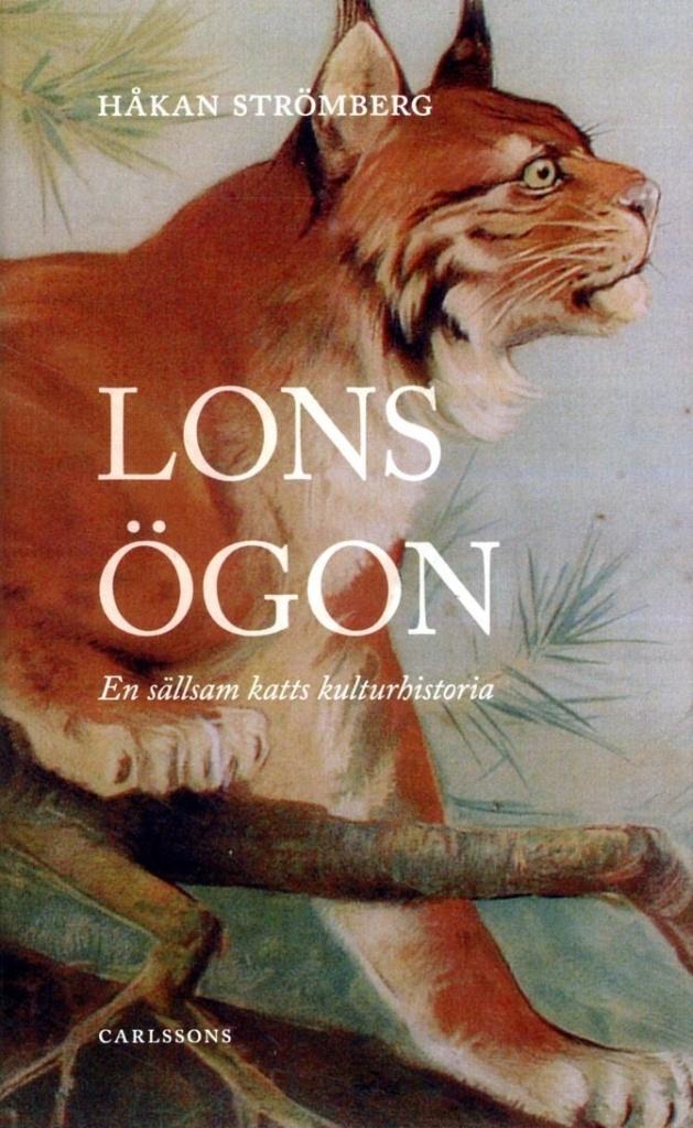 Lons ögon: En sällsam katts kulturhistoria