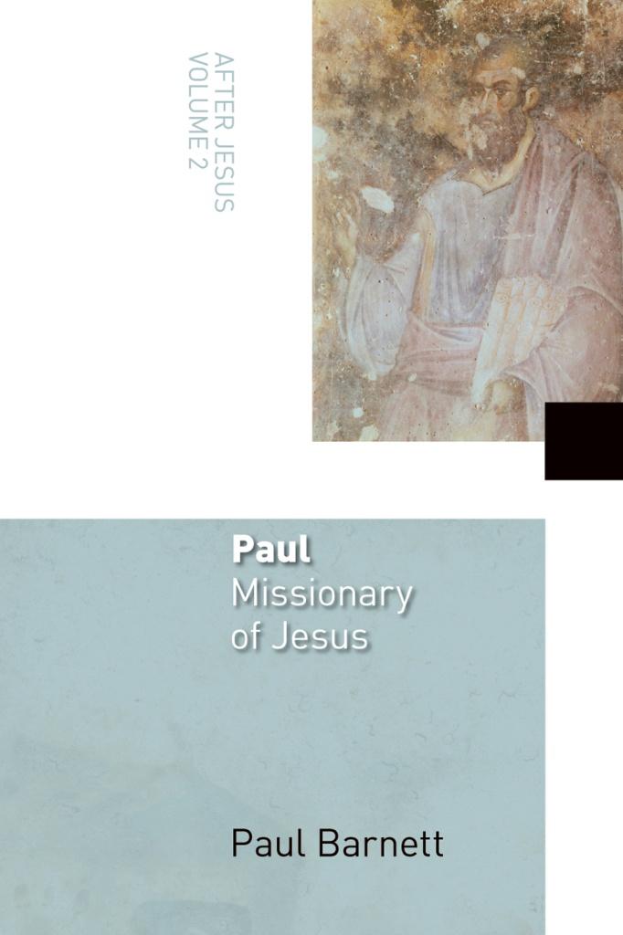 Paul, Missionary of Jesus