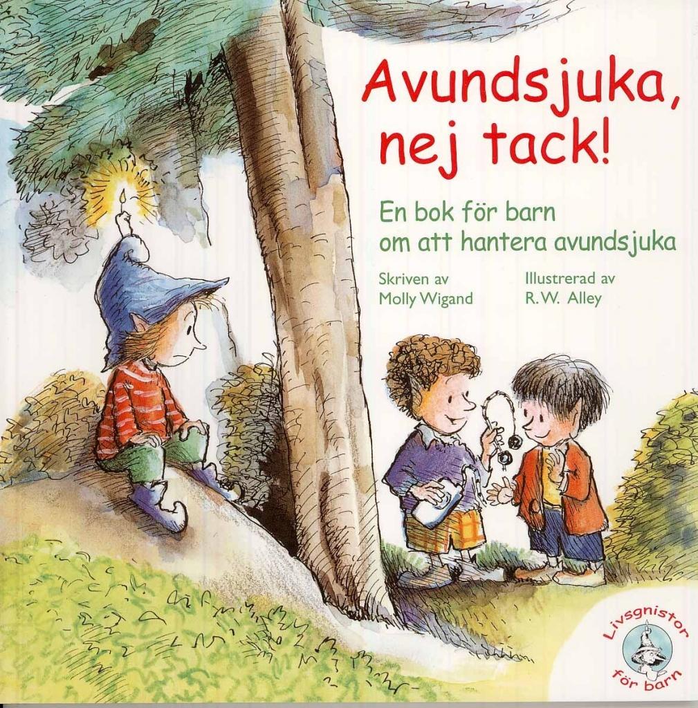 Avundsjuka nej tack! En bok för barn om att hantera avundsjuka