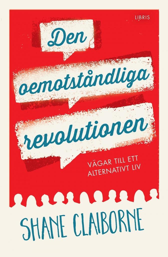 Den oemotståndliga revolutionen
