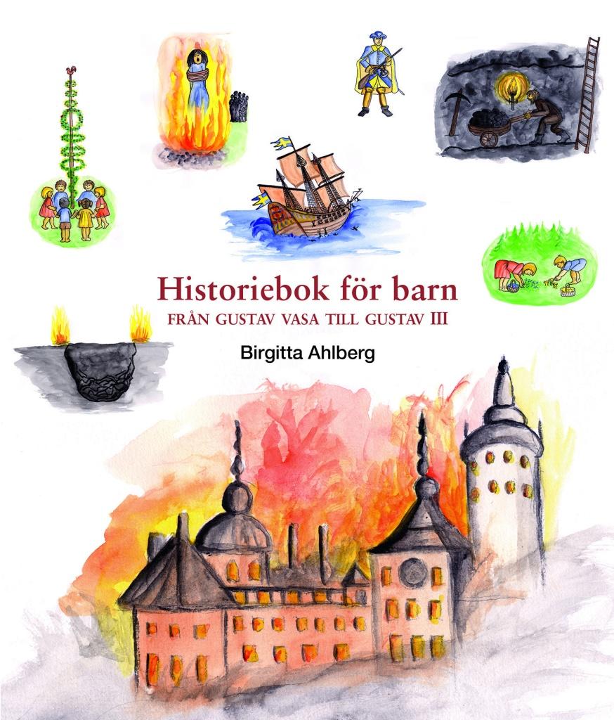 Historiebok för barn: Från Gustav Vasa till Gustav III