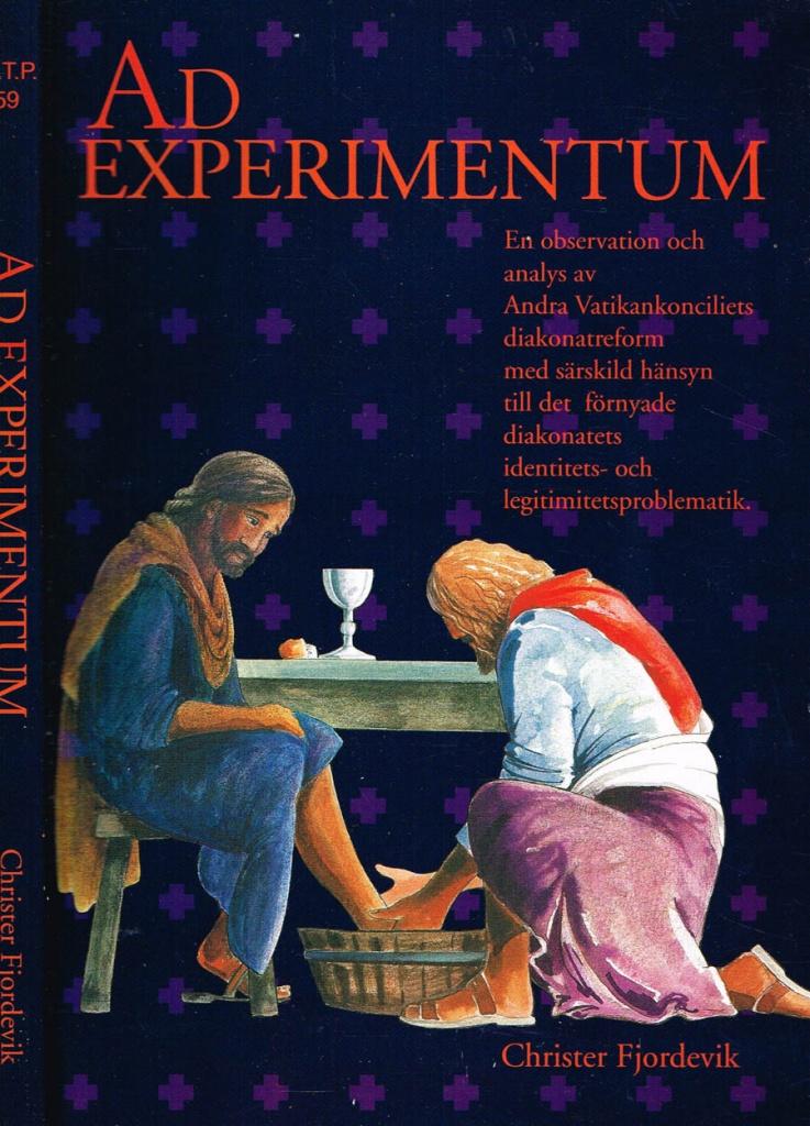 Ad Experimentum: en observation och analys av andra Vaticankonciliets diakonireform
