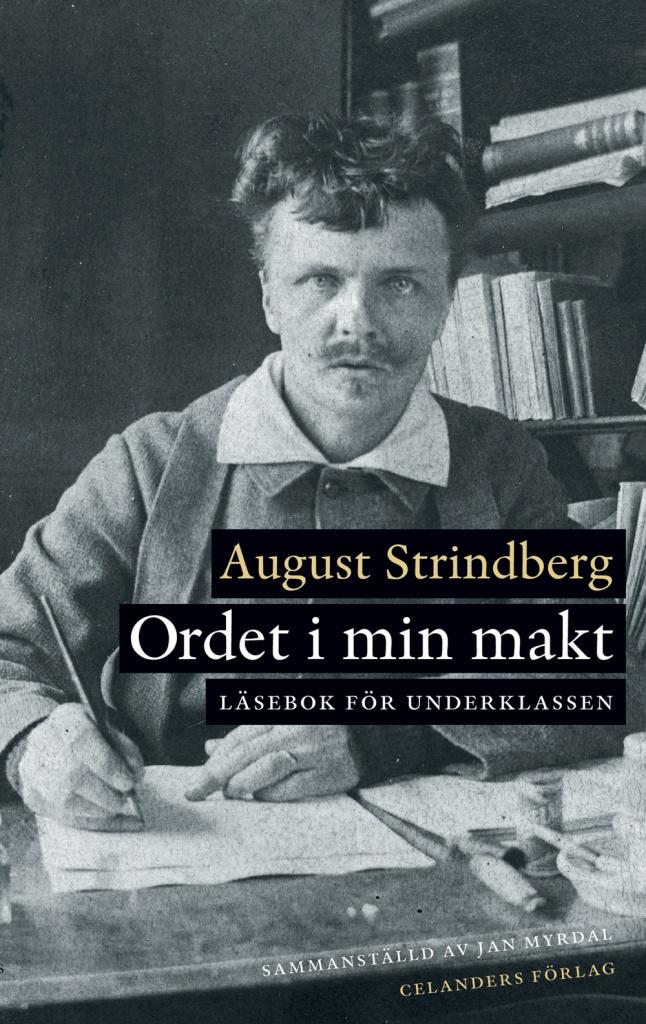 Ordet i min makt: Läsebok för underklassen (sammanställd av Jan Myrdal)