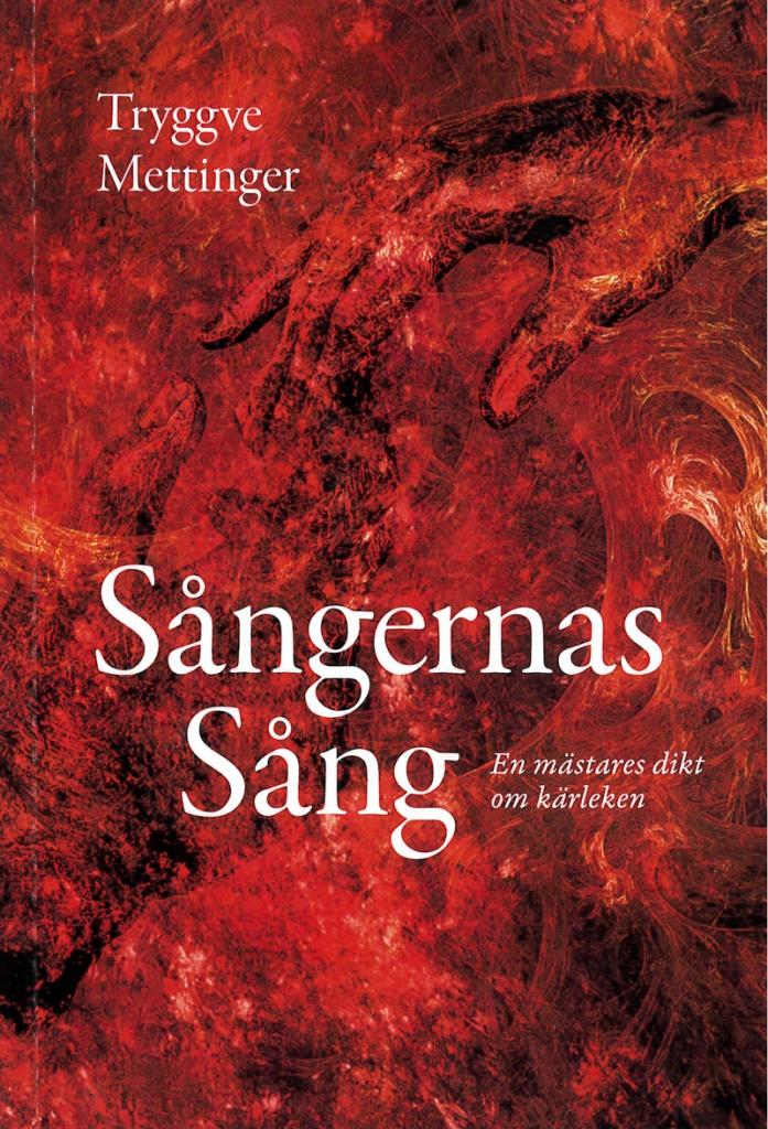 Sångernas Sång: En mästares dikt om kärleken