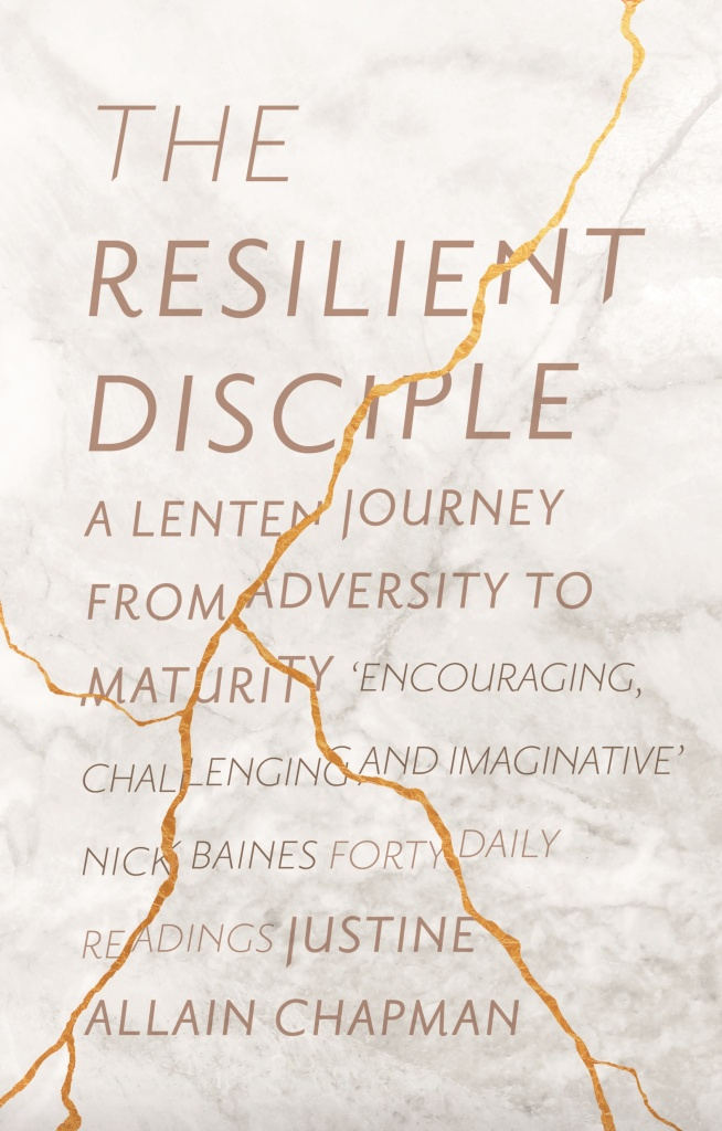 The Resilient Disciple A Lenten Journey from Adversity to Maturity