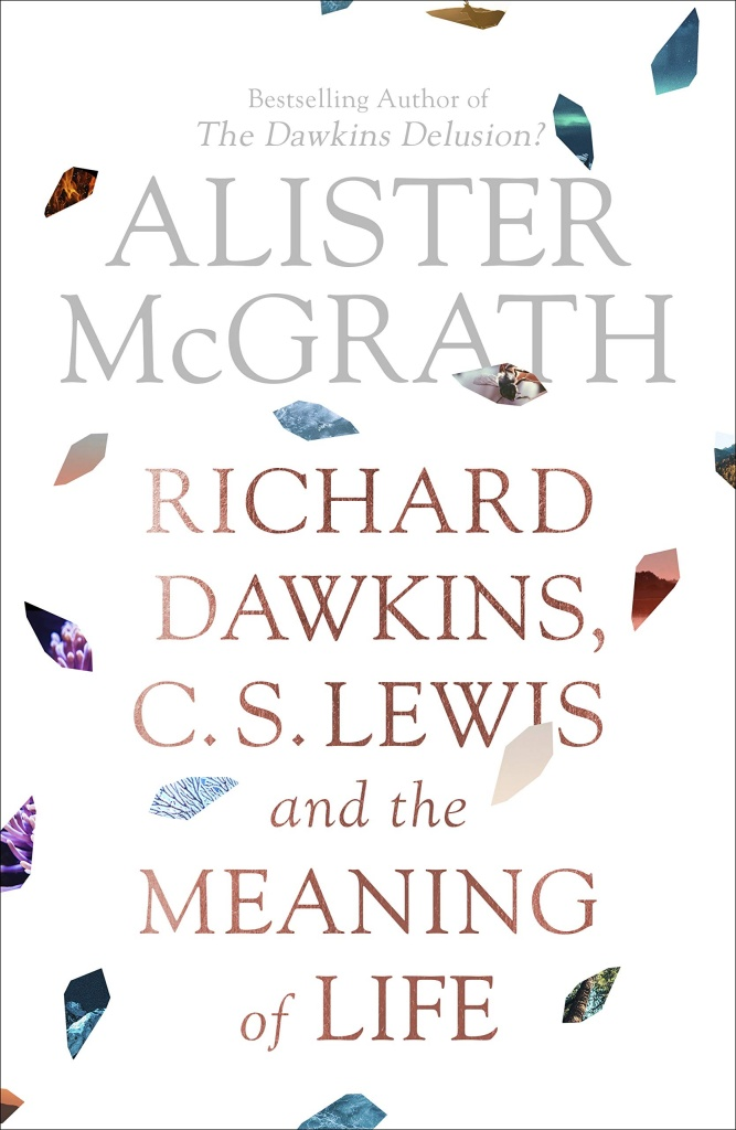 Dawkins, Lewis and the Meaning of Life