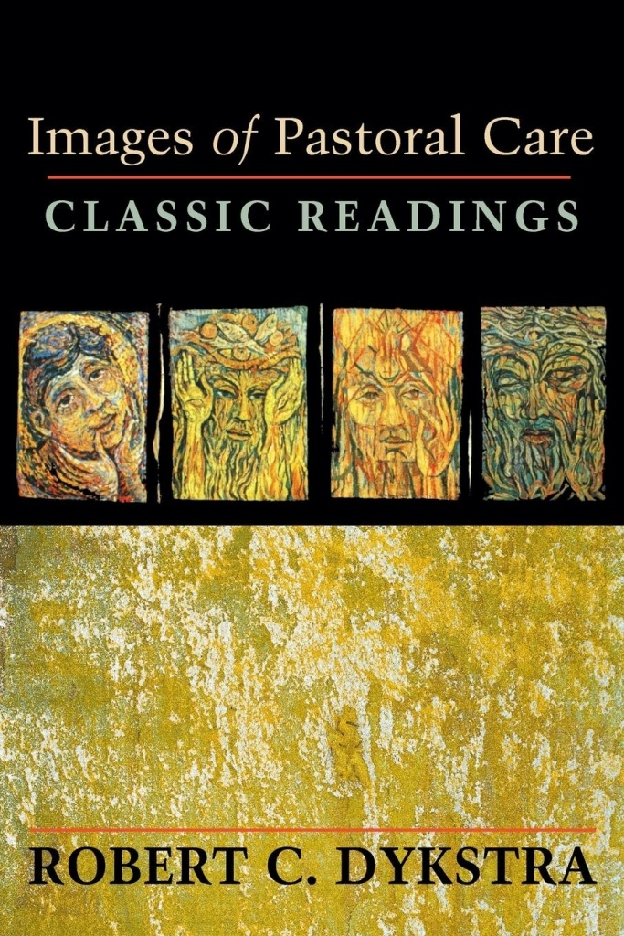 Images of Pastoral Care: Classic Readings