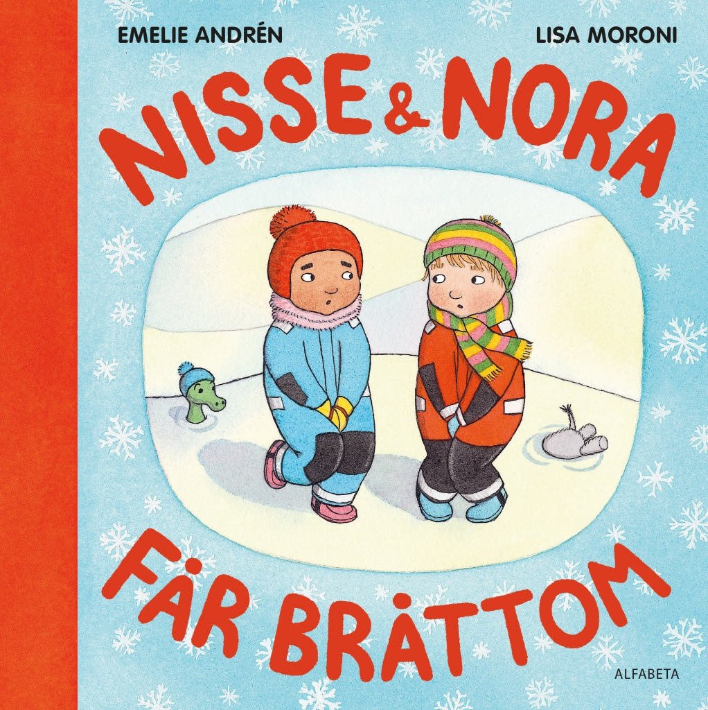 Nisse + Nora får bråttom