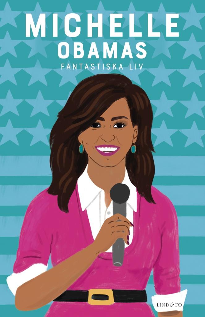 Michelle Obama: ett fantastiskt liv