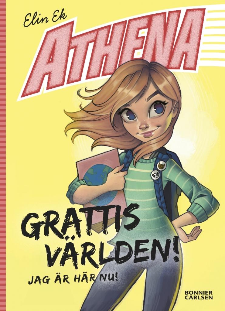 Athena - Grattis världen! Jag är här nu!