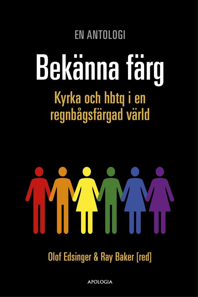 Bekänna färg: Kyrka och HBTQ i en regnbågsfärgad värld