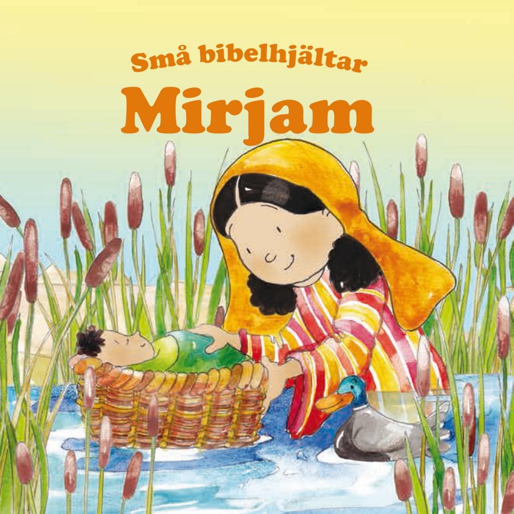 Mirjam – Små bibelhjältar