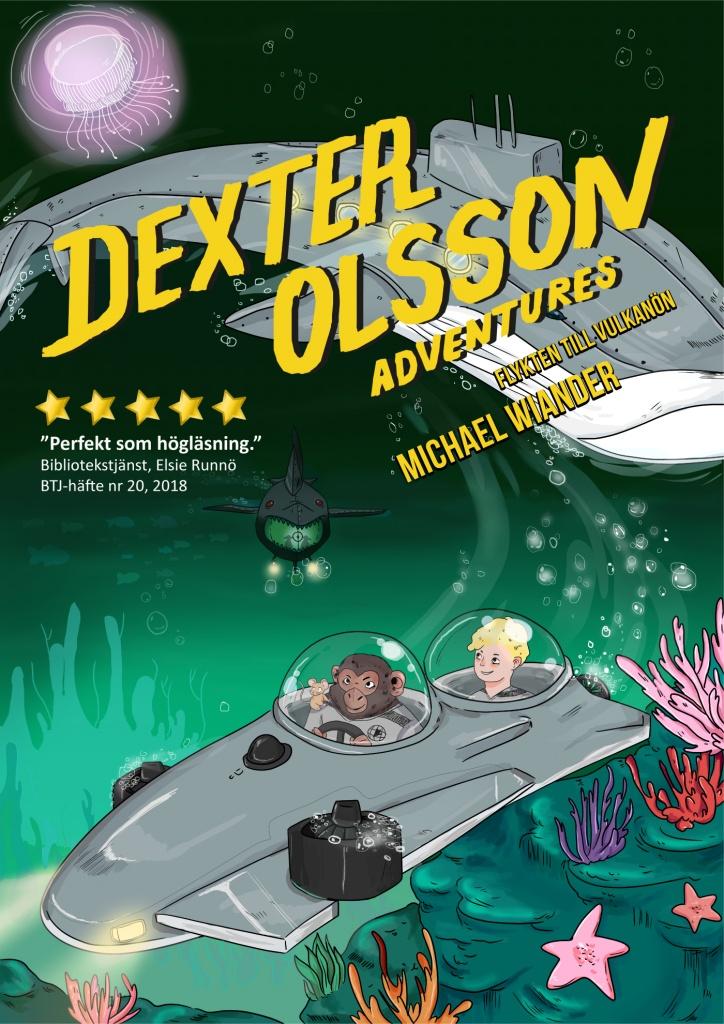 Flykten till vulkanön - Dexter Olssons äventyr 2