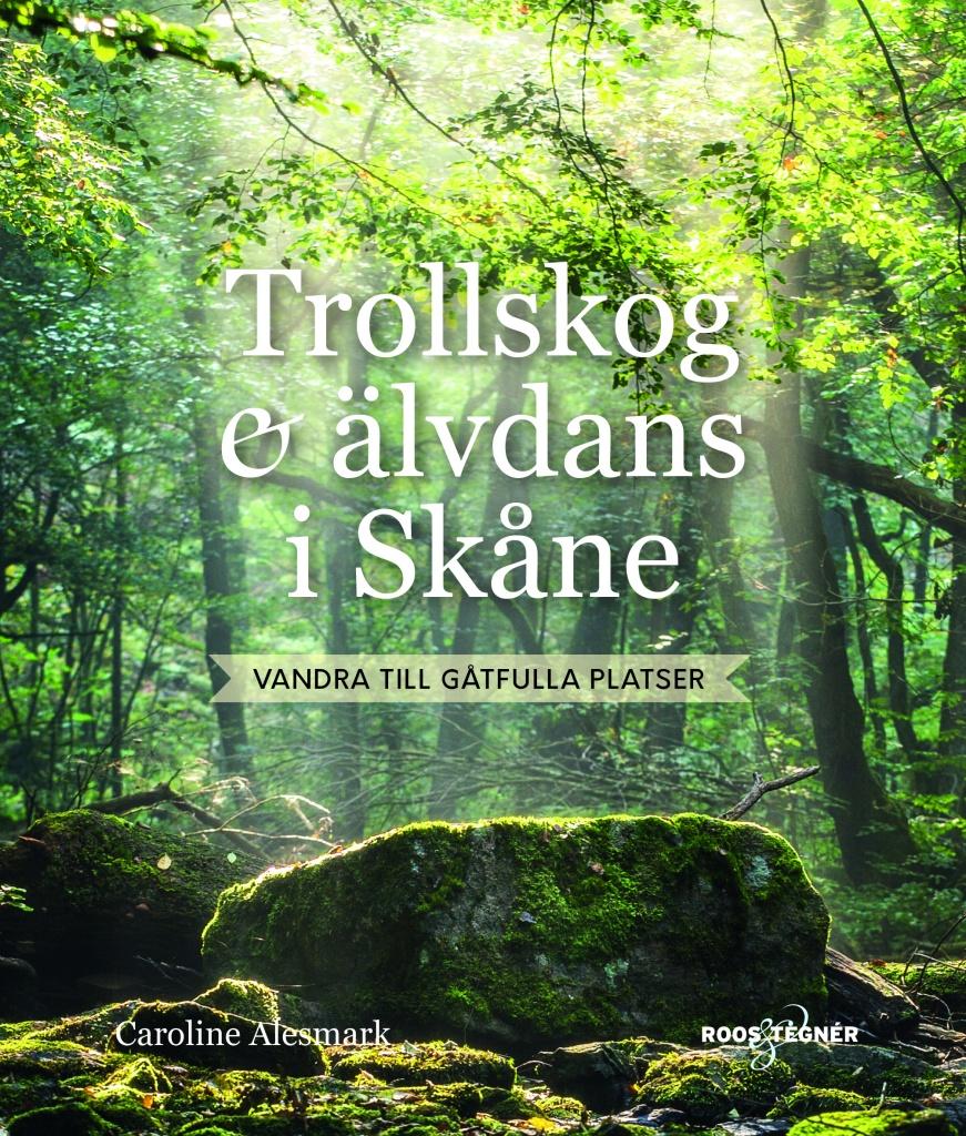 Trollskog & älvdans i Skåne