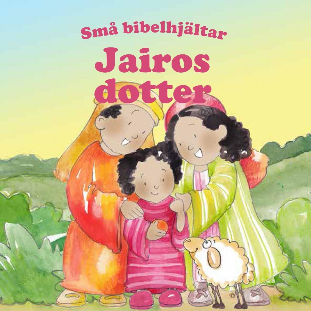 Jairos dotter – Små bibelhjältar