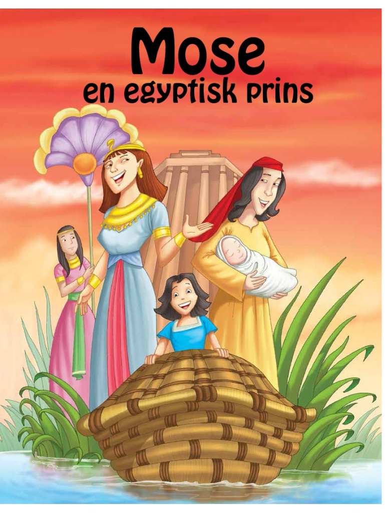 Mose - en egyptiskt prins