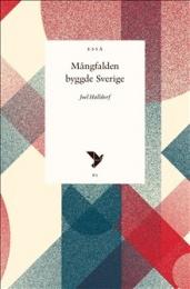 Mångfalden byggde Sverige