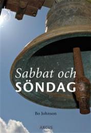 Sabbat och söndag. Söndagen som helg, högtid och glädje