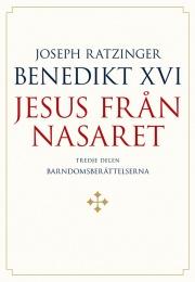 Jesus från Nasaret - Del 3: Barndomsberättelserna