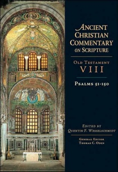 Psalms 51-150 - Old Testament VIII: Ancient Christian Commentary on Scripture (ACCS)
